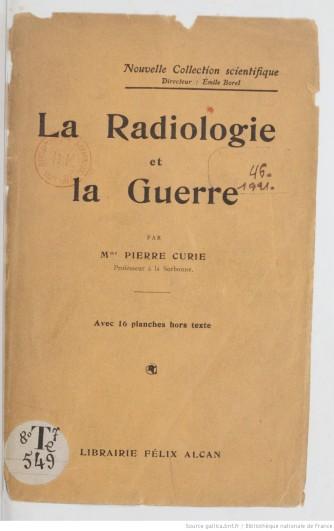 La_radiologie_et_la_guerre_[...]Curie_Marie_bpt6k6565193m.JPEG
